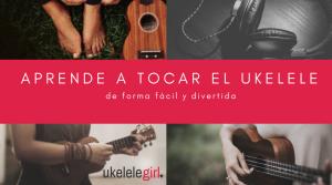 aprender a tocar el ukelele