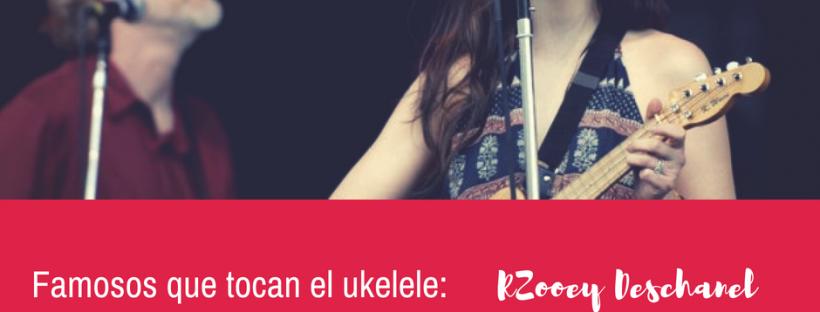 Famosos que tocan el ukelele: Zooey Deschanel