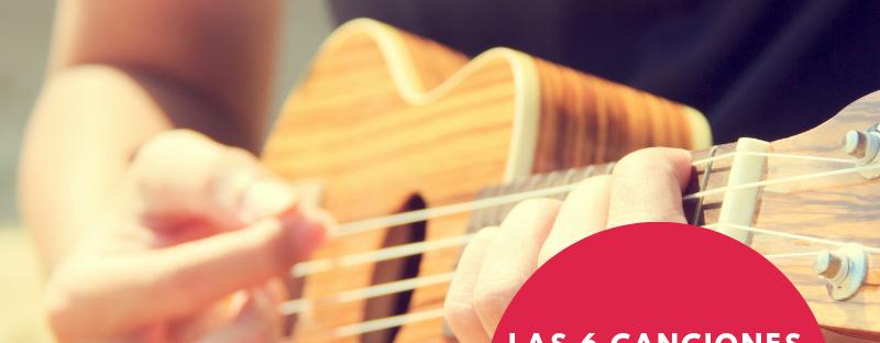 Las 6 canciones que debes aprender en el ukelele